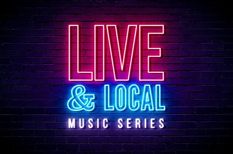 Live & Local Music Series
